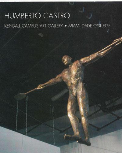 Humberto Castro, Miami Dada Community College, 2003.