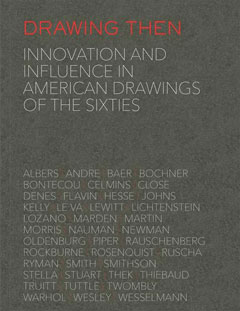 """Pop Drawings of the 1960s,"" in Drawing Then: Innovation and Influence in American Drawings of the 1960s, Dominique Levy Gallery, New York, 2016."